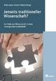 Jenseits traditioneller Wissenschaft. - Heike Egner;  Heike Egner;  Martin Schmid (Hrsg.);  Martin Schmidt