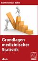 Grundlagen medizinischer Statistik