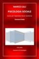 Psicologia sociale. Corso per operatore socio sanitario - Dott. Marco LILLI