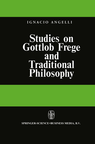 Studies on Gottlob Frege and Traditional Philosophy - I. Angelelli