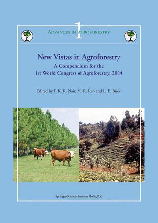 New Vistas in Agroforestry - P. K. Ramachandran Nair; M.R. Rao; L.E. Buck