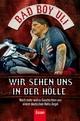 Wir sehen uns in der Hölle - Bad Boy Uli (Ulrich Detrois)