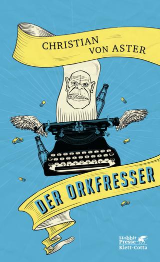 Der Orkfresser - Christian von Aster
