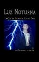 Luz Noturna (Laços de Sangue, Livro Dois) - Amy Blankenship