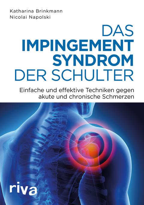 Das Impingement-Syndrom der Schulter von Nicolai Napolski | ISBN 978 ...