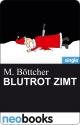 BLUTROT Zimt - M. Böttcher