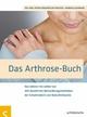 Das Arthrose-Buch