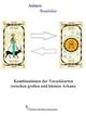 Kombinationen der Tarockkarten zwischen großen und kleinen Arkana - Antares Stanislas