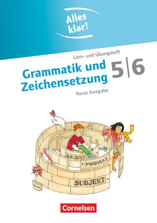 Alles klar! - Deutsch - Sekundarstufe I - 5./6. Schuljahr - Christiane Robben; Toka-Lena Rusnok