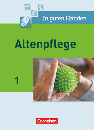 In guten Händen - Altenpflege - Band 1 - Alfred Borgers; Cilly Borgers; Friederike Bremer-Roth; Friedrich Cleve; Andrea Groß; Friedhelm Henke; Anja Lull