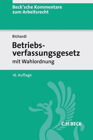 Betriebsverfassungsgesetz - Reinhard Richardi