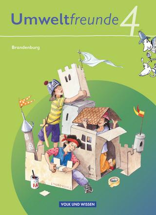 Umweltfreunde - Brandenburg - Ausgabe 2009 - 4. Schuljahr - Silvia Ehrich; Christine Köller; Rolf Leimbach; Gerhild Schenk; Inge Koch