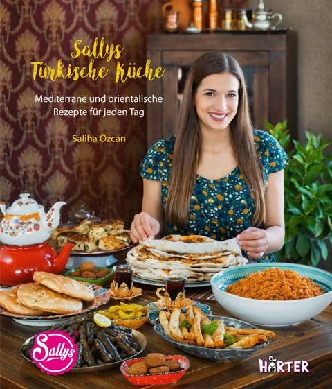 Sally S Welt: Sallys Türkische Küche Von Saliha Özcan