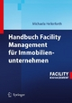 Handbuch Facility Management für Immobilienunternehmen - Michaela Hellerforth