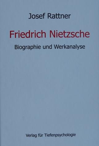 Friedrich Nietzsche - Josef Rattner