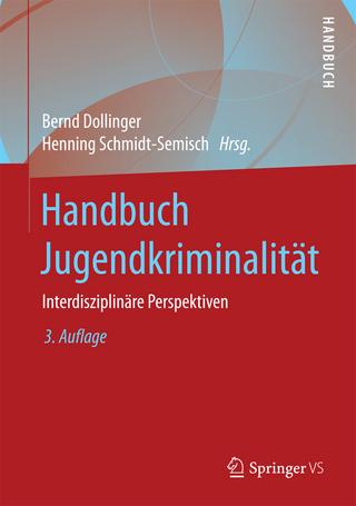 Handbuch Jugendkriminalität - Bernd Dollinger; Henning Schmidt-Semisch