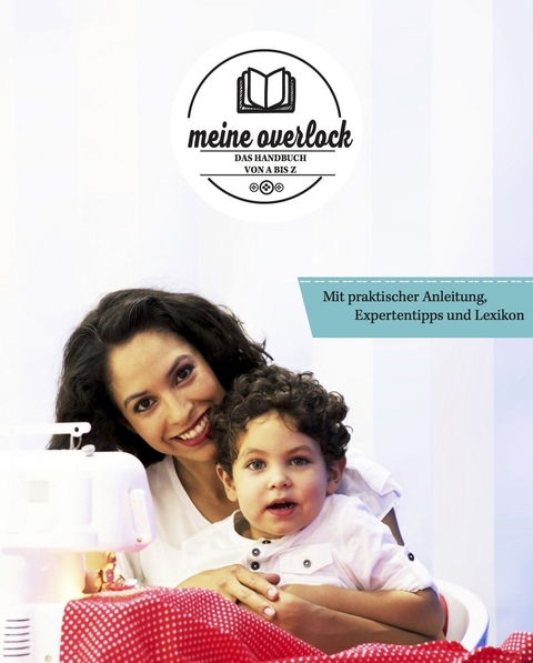 Meine Overlock von Constanze Metzler | ISBN 978-3-96111-134-3 ...
