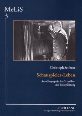Schauspieler-Leben - Christoph Seifener