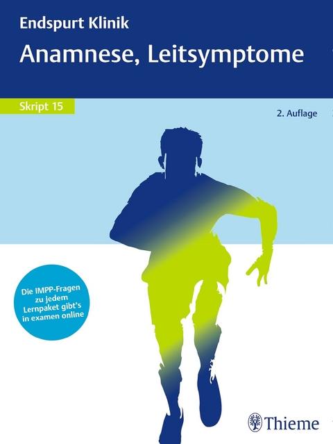 Endspurt Klinik Skript 15 Anamnese Leitsymptome