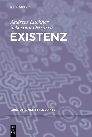 Existenz - Andreas Luckner; Sebastian Ostritsch