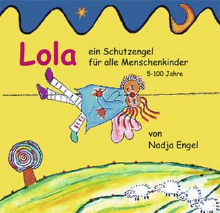 Lola - Nadja Engel; Nadja Engel; Maria Belova