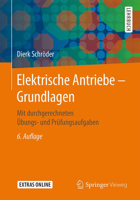 Elektrische Antriebe – Grundlagen von Dierk Schröder | ISBN 978-3 ...