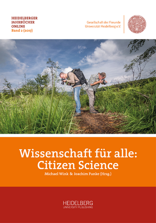 Wissenschaft für alle: Citizen Science - Michael Wink; Joachim Funke