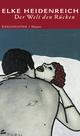 Der Welt den Rücken - Elke Heidenreich