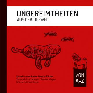 Ungereimtheiten aus der Tierwelt - Werner Färber; Werner Färber
