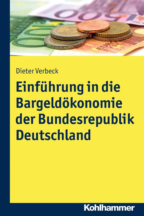 einfuhrbestimmungen geld deutschland