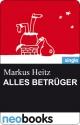 Alles Betrüger - Markus Heitz
