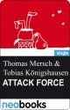 Attack Force - Thomas Mersch und Tobias Königshausen