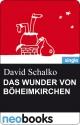 Das Wunder von Böheimkirchen - David Schalko