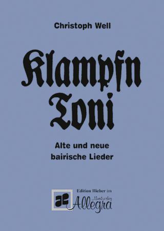 Klampfn Toni - Christoph Well