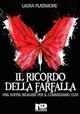 Il ricordo della farfalla - Laura Platamone