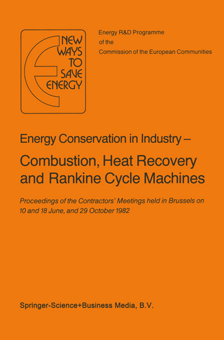 Energy Conserve in Industry - Combustion, Heat Recovery and Rankine Cycle Machines - H. Ehringer; G. Hoyaux; P. Pilavachi