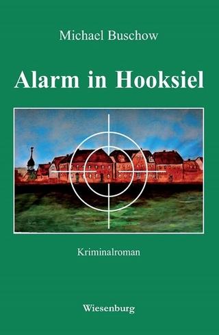 Alarm in Hooksiel - Michael Buschow
