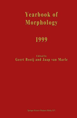 Yearbook of Morphology 1999 - G.E. Booij; Jaap van Marle
