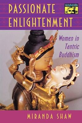 Passionate Enlightenment - Miranda Shaw