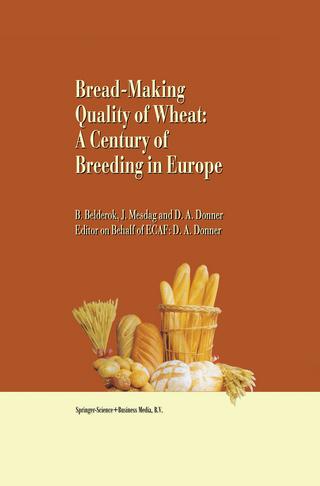 Bread-making quality of wheat - Bob Belderok; Hans Mesdag; Dingena A. Donner