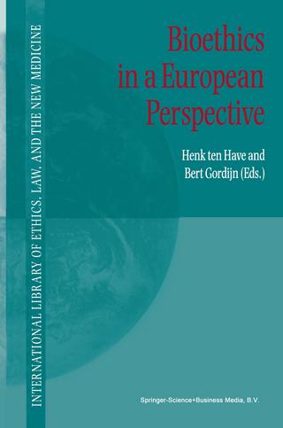 Bioethics in a European Perspective - H.A. Ten Have; Bert Gordijn