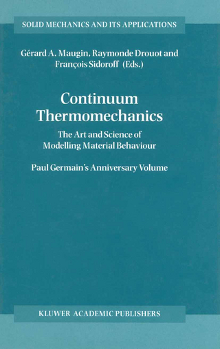 Continuum Thermomechanics - Raymonde Drouot; Francois Sidoroff