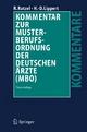 Kommentar zur Musterberufsordnung der deutschen Ärzte (MBO) - Rudolf Ratzel; Hans-Dieter Lippert