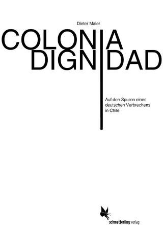 Colonia Dignidad - Dieter Maier