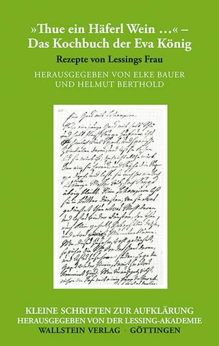 'Thue ein Häferl Wein ?' ? Das Kochbuch der Eva König - Elke Bauer; Helmut Berthold