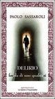 Delirio - Favola di uno qualsiasi - Paolo Sassaroli