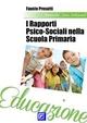 I Rapporti Psico-Sociali nella scuola primaria - Fausto Presutti