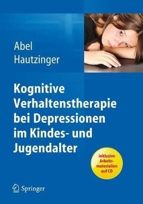 Kognitive Verhaltenstherapie bei Depressionen im… von Ulrike Abel ...