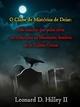 O Clube De Mistérios De Deise - Um Coração Que Pulsa Além Do Cemitério Na Montanha Sombria - Leonard D. Hilley II