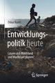 Entwicklungspolitik heute - Oskar Kurer